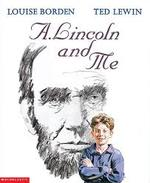 A. Lincoln and Me book