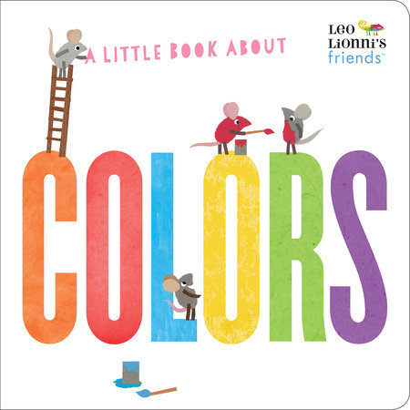 A Little Book About Colors Book
