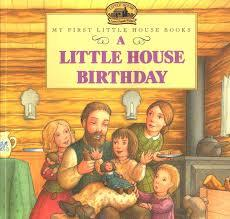 A Little House Birthday book