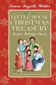 A Little House Christmas Treasury: Festive Holiday Stories book