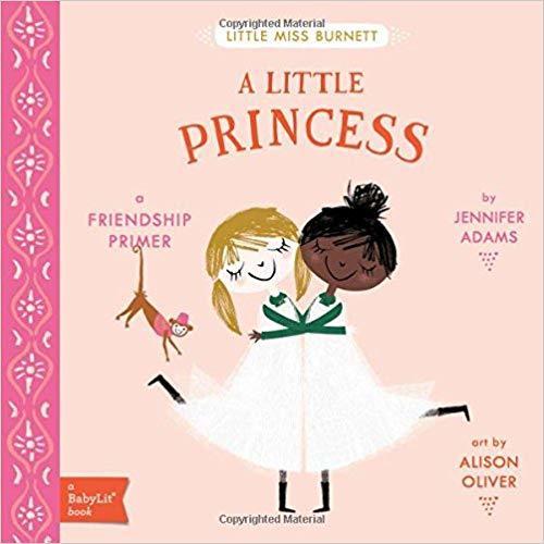 A Little Princess: A Babylit(r) Friendship Primer book