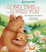 A Long Time that I've Loved You book