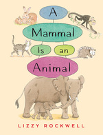 A Mammal Is an Animal book