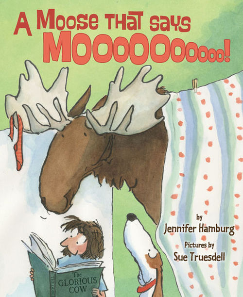 A Moose That Says Moo book