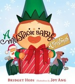 A Mustache Baby Christmas book