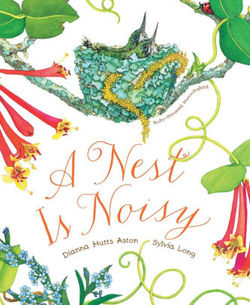 A Nest Is Noisy book