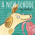 A New School for Charlie book