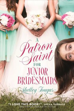 A Patron Saint for Junior Bridesmaids book