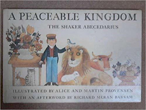 A Peaceable Kingdom: The Shaker Abecedarius book