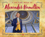 A Picture Book of Alexander Hamilton (Picture Book Biography) book