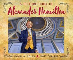 A Picture Book of Alexander Hamilton book