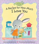 A Recipe for How Much I Love You book