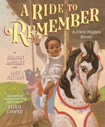 A Ride to Remember: A Civil Rights Story book