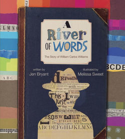 A River of Words: The Story of William Carlos Williams book