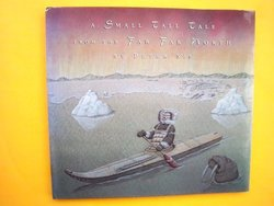 A Small Tall Tale from the Far Far North book
