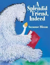 A Splendid Friend, Indeed book