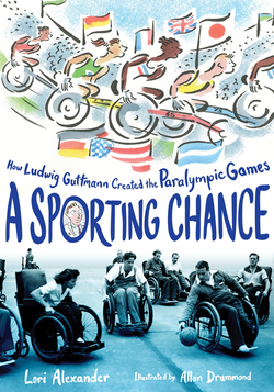 A Sporting Chance: How Ludwig Guttmann Created the Paralympic Games book