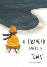 A Stranger Comes to Town book