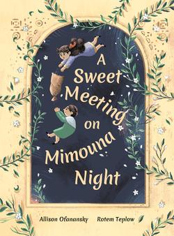 A Sweet Meeting on Mimouna Night book