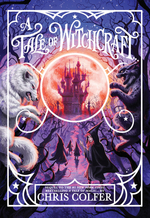 A Tale of Witchcraft... book