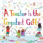 A Teacher Is the Greatest Gift book