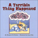 A Terrible Thing Happened book