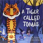 A Tiger Called Tomás book