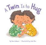 A Twin Is to Hug book