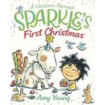 A Unicorn Named Sparkle's First Christmas book