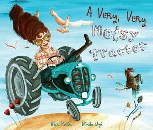 A Very, Very Noisy Tractor book