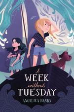 A Week Without Tuesday book