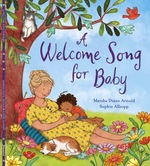 A Welcome Song for Baby book