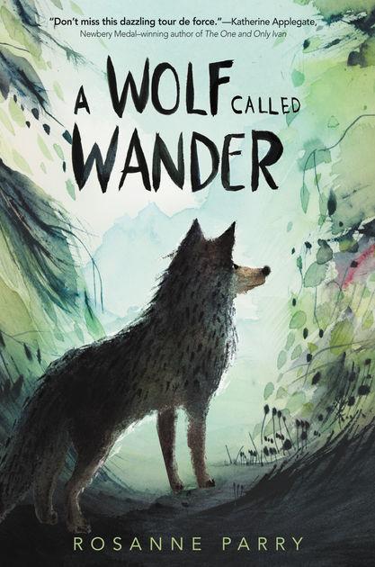 A Wolf Called Wander book