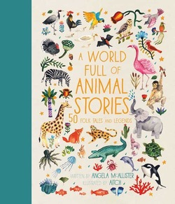 A World Full of Animal Stories book