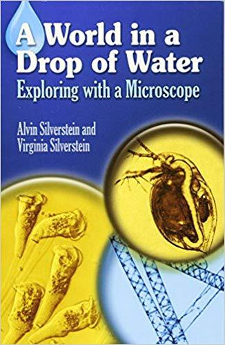 A World in a Drop of Water: Exploring with a Microscope book