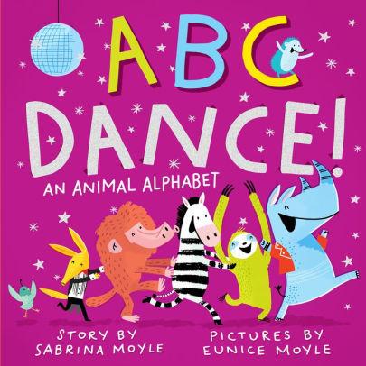 ABC Dance!: An Animal Alphabet book