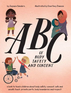 ABC of Body Safety and Consent book