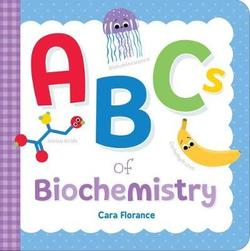 ABCs of Biochemistry book
