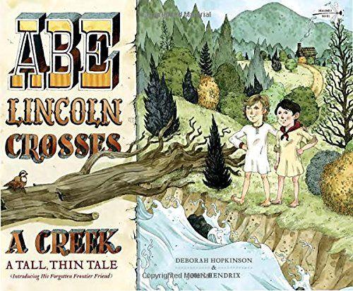 Abe Lincoln Crosses a Creek book