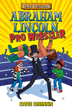 Abraham Lincoln, Pro Wrestler book