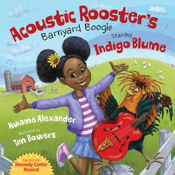 Acoustic Rooster's Barnyard Boogie Starring Indigo Blume book