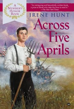 Across Five Aprils (Bound for Schools & Libraries) book