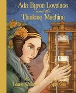Ada Byron Lovelace and the Thinking Machine book