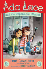 Ada Lace and the Impossible Mission book