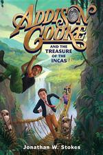 Addison Cooke and the Treasure of the Incas book