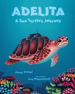 Adelita, a Sea Turtle's Journey book