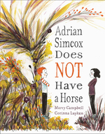 Adrian Simcox Does NOT Have a Horse book