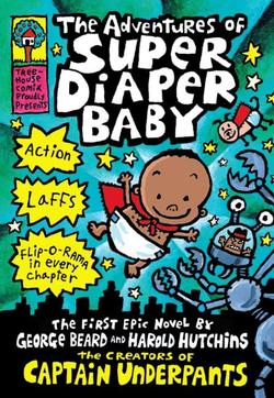 Adventures of Super Diaper Baby book
