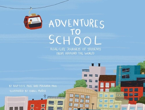 Adventures to School book