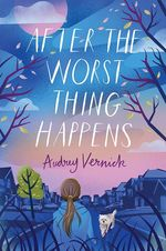 After the Worst Thing Happens book